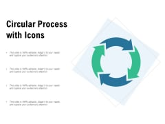 Circular Process With Icons Ppt PowerPoint Presentation Icon Templates