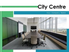 City Centre Hall Meeting Conference Room Ppt PowerPoint Presentation Complete Deck