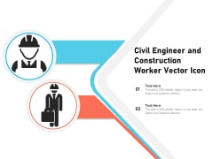 Civil Engineer And Construction Worker Vector Icon Ppt PowerPoint Presentation Gallery Portrait PDF