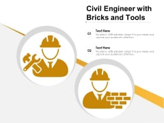 Civil Engineer With Bricks And Tools Ppt PowerPoint Presentation File Graphics Download PDF