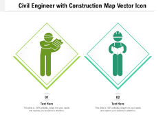 Civil Engineer With Construction Map Vector Icon Ppt PowerPoint Presentation File Infographics PDF