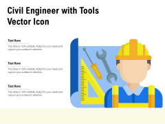 Civil Engineer With Tools Vector Icon Ppt PowerPoint Presentation Outline Example File PDF