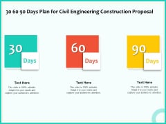 Civil Engineering Consulting Services 30 60 90 Days Plan For Civil Engineering Construction Proposal Information PDF