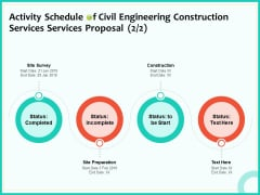Civil Engineering Consulting Services Activity Schedule Of Civil Engineering Construction Services Proposal Survey Information PDF