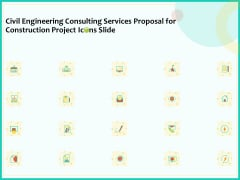 Civil Engineering Consulting Services Proposal For Construction Project Icons Slide Structure PDF