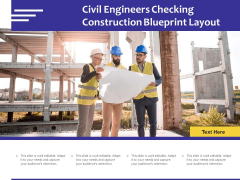 Civil Engineers Checking Construction Blueprint Layout Ppt PowerPoint Presentation Styles Inspiration PDF