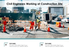 Civil Engineers Working At Construction Site Ppt PowerPoint Presentation Portfolio Icons PDF