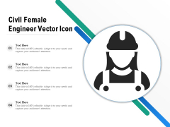 Civil Female Engineer Vector Icon Ppt PowerPoint Presentation File Inspiration PDF