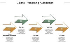 Claims Processing Automation Ppt PowerPoint Presentation Inspiration Example File Cpb Pdf