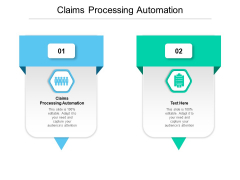 Claims Processing Automation Ppt PowerPoint Presentation Inspiration Infographic Template Cpb Pdf