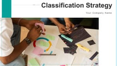 Classification Strategy Research Analyze Ppt PowerPoint Presentation Complete Deck With Slides