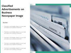 Classified Advertisements On Business Newspaper Image Ppt PowerPoint Presentation Portfolio Design Ideas PDF