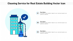 Cleaning Service For Real Estate Building Vector Icon Ppt Inspiration Introduction PDF