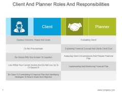 Client And Planner Roles And Responsibilities Ppt PowerPoint Presentation Themes