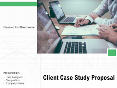 Client Case Study Proposal Ppt PowerPoint Presentation Complete Deck With Slides