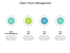 Client Churn Management Ppt PowerPoint Presentation Layouts Introduction Cpb