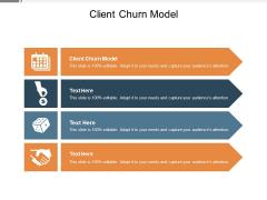 Client Churn Model Ppt PowerPoint Presentation Show Slide Cpb Pdf