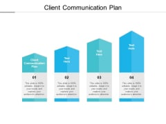 Client Communication Plan Ppt PowerPoint Presentation Outline Summary Cpb