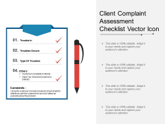 Client Complaint Assessment Checklist Vector Icon Ppt PowerPoint Presentation Gallery Graphics PDF