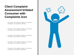 Client Complaint Assessment Irritated Consumer With Complaints Icon Ppt PowerPoint Presentation Gallery Objects PDF