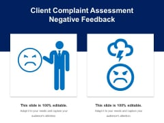 Client Complaint Assessment Negative Feedback Ppt PowerPoint Presentation File Outline PDF