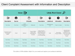 Client Complaint Assessment With Information And Description Ppt PowerPoint Presentation Gallery File Formats PDF