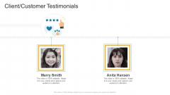 Client Customer Testimonials Communication Company Profile Ppt Layouts Example Topics PDF