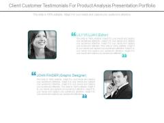 Client Customer Testimonials For Product Analysis Presentation Portfolio