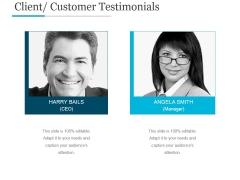 Client Customer Testimonials Ppt PowerPoint Presentation Designs Download