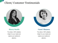 Client Customer Testimonials Ppt PowerPoint Presentation Layouts Example