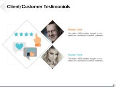 Client Customer Testimonials Slide2 Ppt PowerPoint Presentation Styles Graphics Template