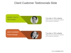 Client Customer Testimonials Slide Ppt PowerPoint Presentation Summary