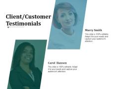 Client Customer Testimonials Template 1 Ppt PowerPoint Presentation Summary Slideshow