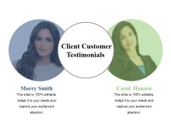 Client Customer Testimonials Template 2 Ppt PowerPoint Presentation File Microsoft