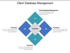 Client Database Management Ppt PowerPoint Presentation Infographics Examples