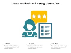 Client Feedback And Rating Vector Icon Ppt PowerPoint Presentation Infographic Template Inspiration PDF