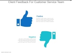 Client Feedback For Customer Service Team Powerpoint Templates
