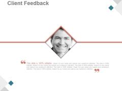 Client Feedback Ppt PowerPoint Presentation Ideas