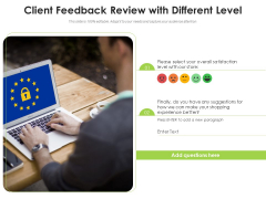 Client Feedback Review With Different Level Ppt PowerPoint Presentation Outline Styles PDF