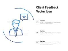 Client Feedback Vector Icon Ppt PowerPoint Presentation Show Display
