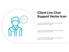 Client Live Chat Support Vector Icon Ppt PowerPoint Presentation Styles Microsoft