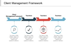 Client Management Framework Ppt PowerPoint Presentation Gallery Master Slide Cpb