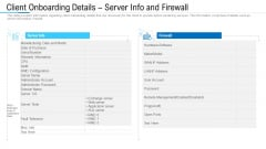 Client Onboarding Details Server Info And Firewall Ppt Slides Inspiration PDF
