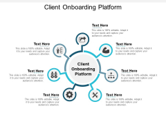 Client Onboarding Platform Ppt PowerPoint Presentation Infographic Template Pictures Cpb