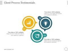 Client Process Testimonials Ppt PowerPoint Presentation Summary