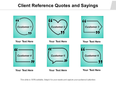 Client Reference Quotes And Sayings Ppt PowerPoint Presentation Icon Slides PDF