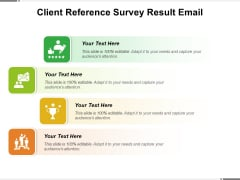 Client Reference Survey Result Email Ppt PowerPoint Presentation Icon Microsoft PDF