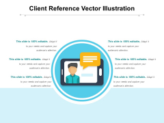 Client Reference Vector Illustration Ppt PowerPoint Presentation Outline Vector PDF