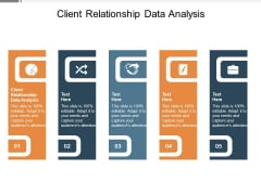Client Relationship Data Analysis Ppt PowerPoint Presentation Infographic Template Objects Cpb Pdf