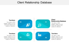Client Relationship Database Ppt PowerPoint Presentation Icon Information Cpb